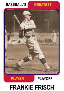 Frankie-Frisch-Card Baseballs Greatest Player Playoff