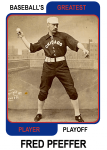 Fred-Pfeffer-Card Baseballs Greatest Player Playoff