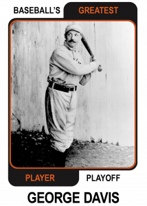 George-Davis-Card Baseballs Greatest Player Playoff