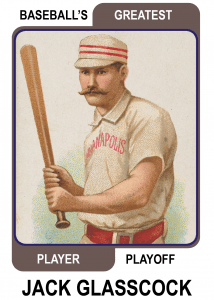 Jack-Glasscock-Card Baseballs Greatest Player Playoff