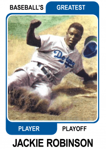 Jackie-Robinson-Card Baseballs Greatest Player Playoff