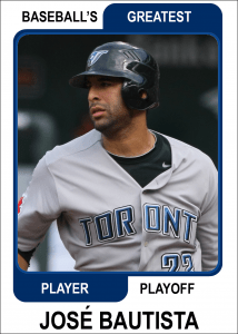 Jose-Bautista-Card Baseballs Greatest Player Playoff