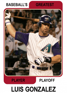 Luis-Gonzalez-Card Baseballs Greatest Player Playoff