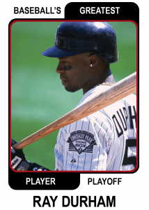 Ray-Durham-Card Baseballs Greatest Player Playoff