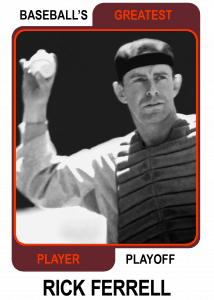 Rick-Ferrell-Card Baseballs Greatest Player Playoff