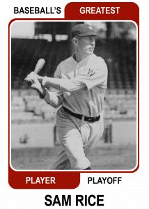 Sam-Rice-Card Baseballs Greatest Player Playoff