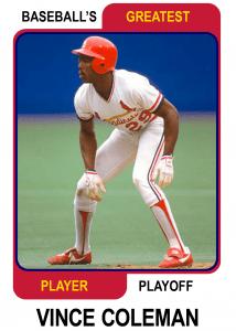 Vince-Coleman-Card Baseballs Greatest Player Playoff
