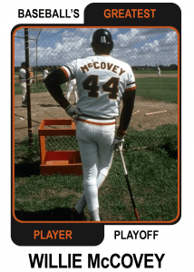 Willie-McCovey-Card Baseballs Greatest Player Playoff