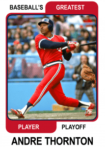 Andre-Thornton-Card Baseballs Greatest Player Playoff
