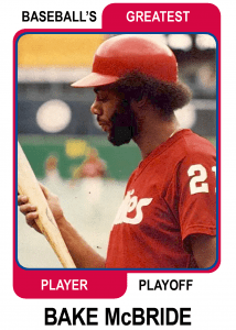 Bake-McBride-Card Baseballs Greatest Player Playoff