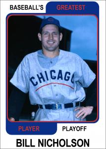 Bill-Nicholson-Card Baseballs Greatest Player Playoff