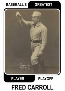 Fred-Carroll-Card Baseballs Greatest Player Playoff