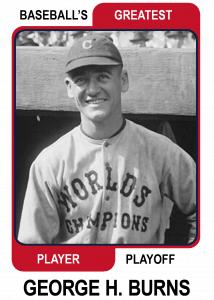 George-H-Burns-Card Baseballs Greatest Player Playoff
