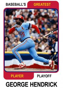 George-Hendrick-Card Baseballs Greatest Player Playoff