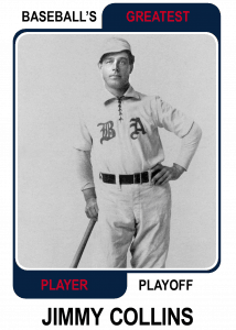 Jimmy-Collins-Card Baseballs Greatest Player Playoff