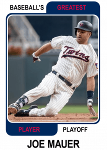 Joe-Mauer-Card Baseballs Greatest Player Playoff