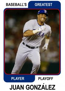 Juan-Gonzalez-Card Baseballs Greatest Player Playoff