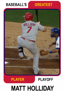 Matt-Holliday-Card Baseballs Greatest Player Playoff