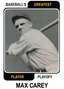 Max-Carey-Card Baseballs Greatest Player Playoff