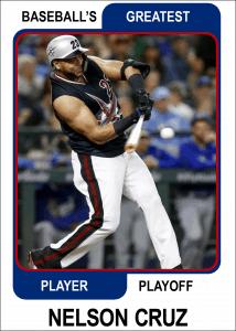 Nelson-Cruz-Card Baseballs Greatest Player Playoff