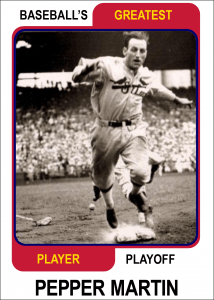 Pepper-Martin-Card Baseballs Greatest Player Playoff