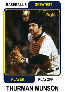 Thurman-Munson-Card Baseballs Greatest Player Playoff