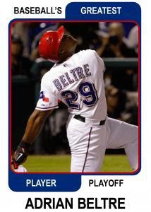 Adrian-Beltre-Card Baseballs Greatest Player Playoff