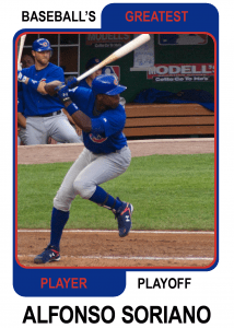 Alfonso-Soriano-Card Baseballs Greatest Player Playoff