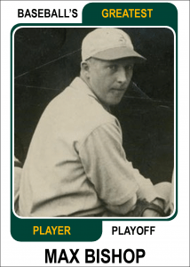 Max-Bishop-Card Baseballs Greatest Player Playoff Card