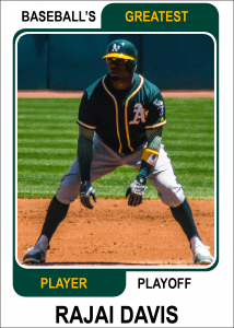 Rajai-Davis-Card Baseballs Greatest Player Playoff Card
