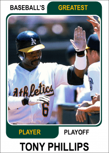 Tony-Phillips-Card Baseballs Greatest Player Playoff Card