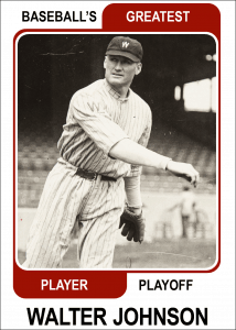Walter-Johnson-Card Baseballs Greatest Player Playoff