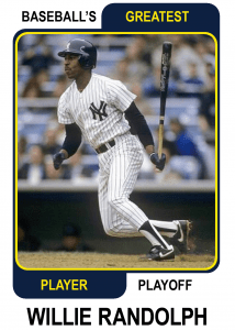 Willie-Randolph-Card Baseballs Greatest Player Playoff Card