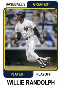 Willie-Randolph-Card Baseballs Greatest Player Playoff Card