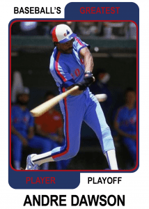 Andre-Dawson-Card Baseballs Greatest Player Playoff