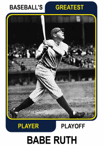 Babe-Ruth-Card Baseballs Greatest Player Playoff Card