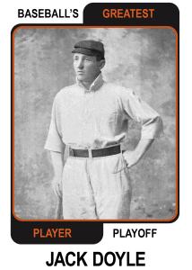 Jack-Doyle-Card Baseballs Greatest Player Playoff