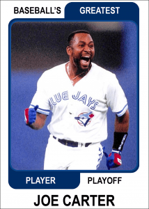 Joe-Carter-Card Baseballs Greatest Player Playoff Card