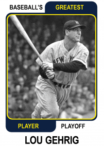 Lou-Gehrig-Card Baseballs Greatest Player Playoff Card