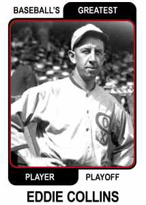 Eddie Collins-Card Baseballs Greatest Player Playoff Card