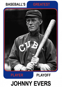 Johnny-Evers-Card Baseballs Greatest Player Playoff Card