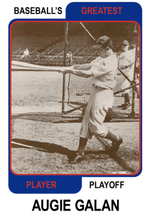 Augie-Galan-Card Baseballs Greatest Player Playoff Card