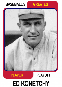Ed-Konetchy-Card Baseballs Greatest Player Playoff Card
