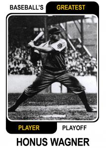 Honus-Wagner-Card Baseballs Greatest Player Playoff Card