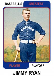 Jimmy-Ryan-Card Baseballs Greatest Player Playoff Card