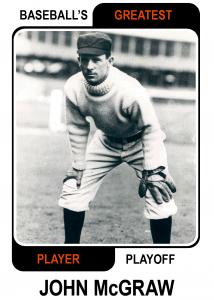 John-McGraw-Card Baseballs Greatest Player Playoff Card