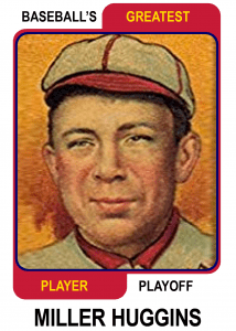 Miller-Huggins-Card Baseballs Greatest Player Playoff Card