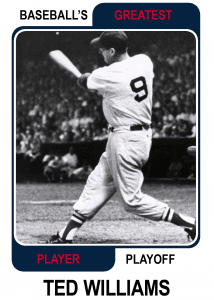 Ted-Williams-Card Baseballs Greatest Player Playoff Card