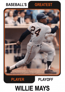 Willie-Mays-Card Baseballs Greatest Player Playoff Card