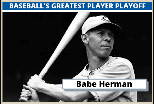 Babe Herman-Featured-Card Baseballs Greatest Player Playoff